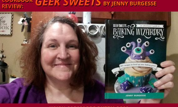 """Cookbook Review: """"Geek Sweets"""" by Jenny Burgesse"""
