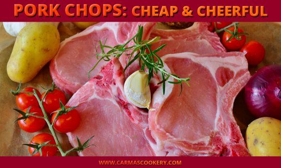 Pork Chops: Cheap And Cheerful