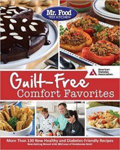 Mr. Food Test Kitchen's Guilt-Free Comfort Favorites