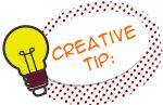 Creative Tip