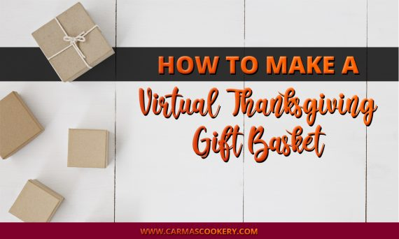How to Make a Virtual Thanksgiving Gift Basket