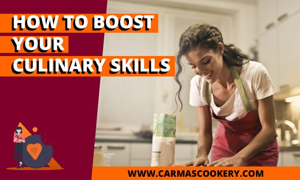 How to Boost Your Culinary Skills