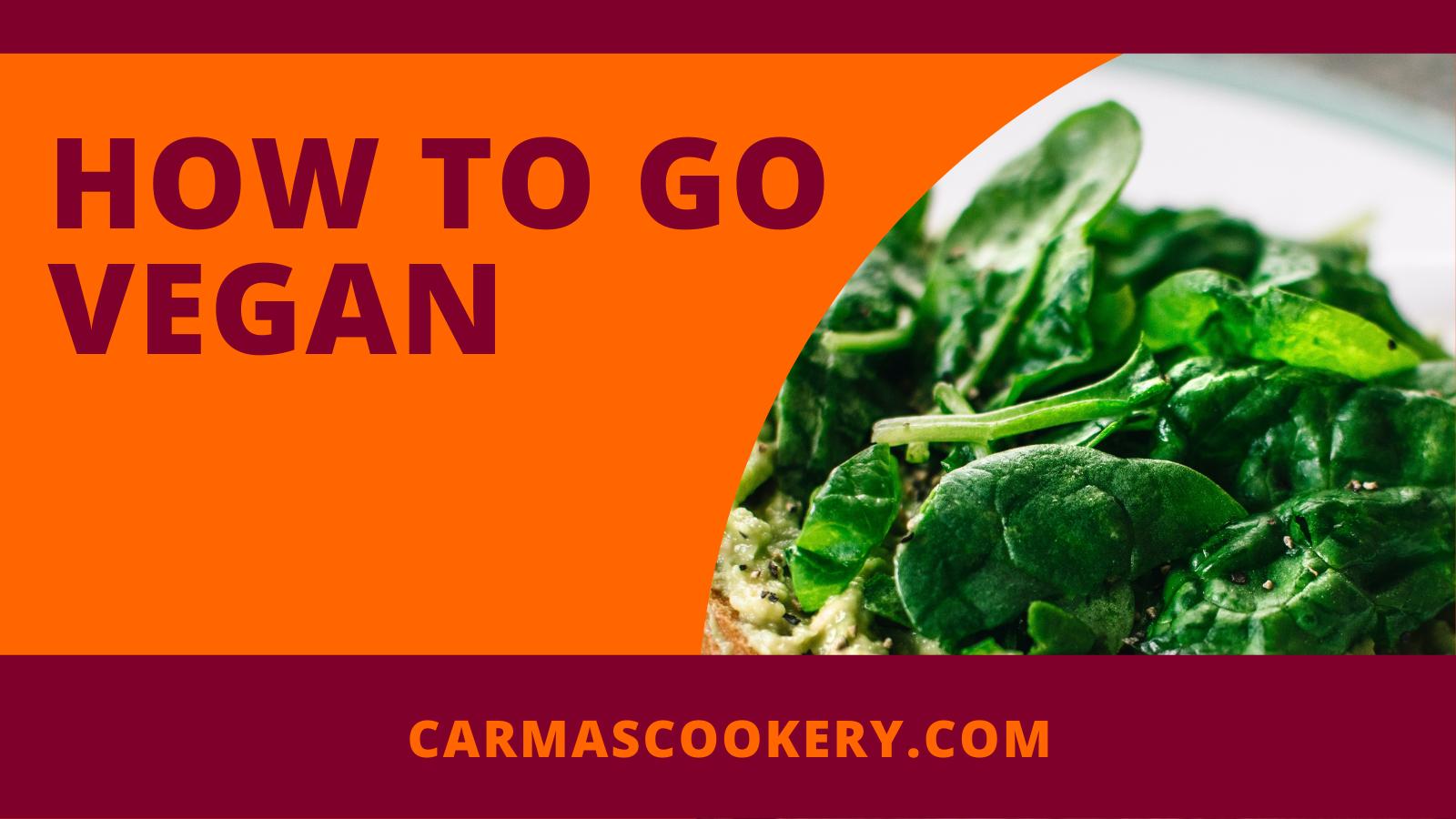 How to Go Vegan